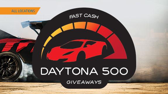 Fast Cash Daytona 500 Giveaways - Shooting Star Casino | Minnesota